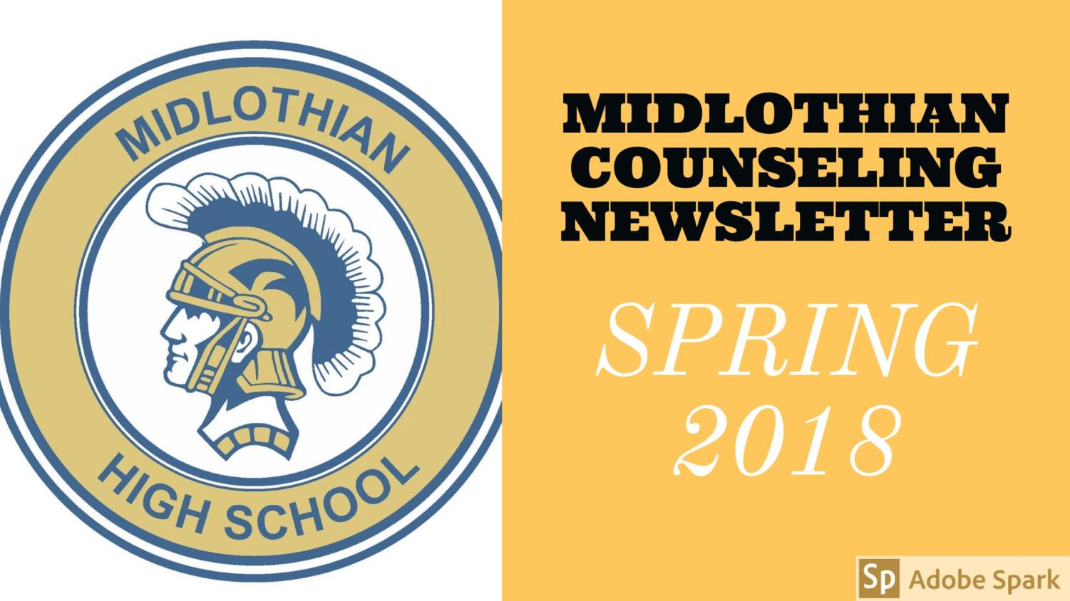 Read the Midlothian High Counseling Spring 2018 Newsletter to learn about scheduling, as well as college prep for all grades.