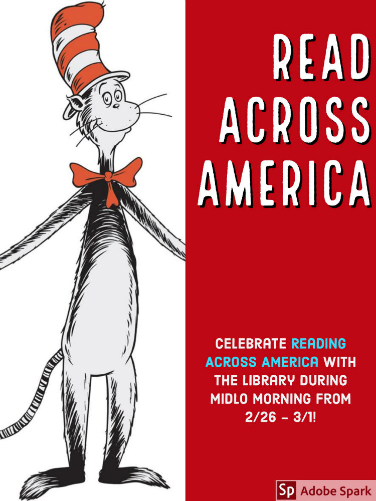 The library will host fun activities and events during Midlo Morning all next week to celebrate Read Across America!