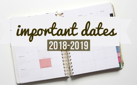 Mark these important dates on your calendar for the 2018-2019 school year!