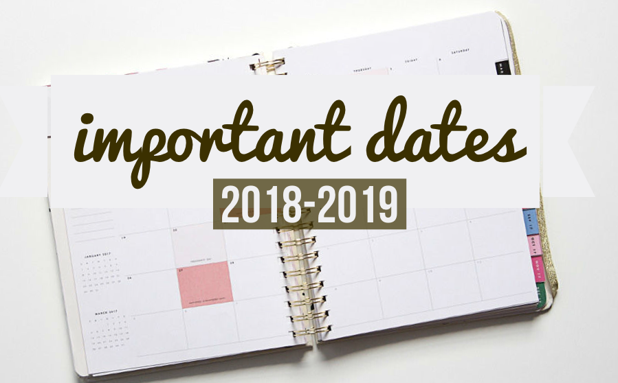 Mark+these+important+dates+on+your+calendar+for+the+2018-2019+school+year%21