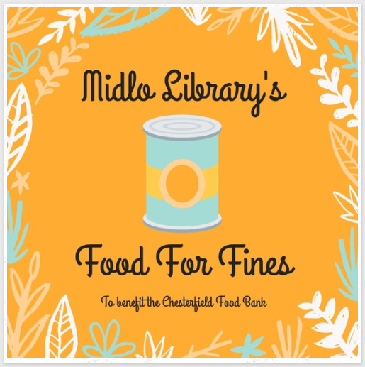 Bring canned goods to reduce library fines from Nov. 7- Dec. 17, as part of Midlo Library's Food For Fines initiative.