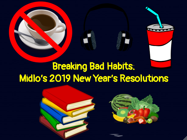 Midlo students work hard to break their bad habits in 2019.