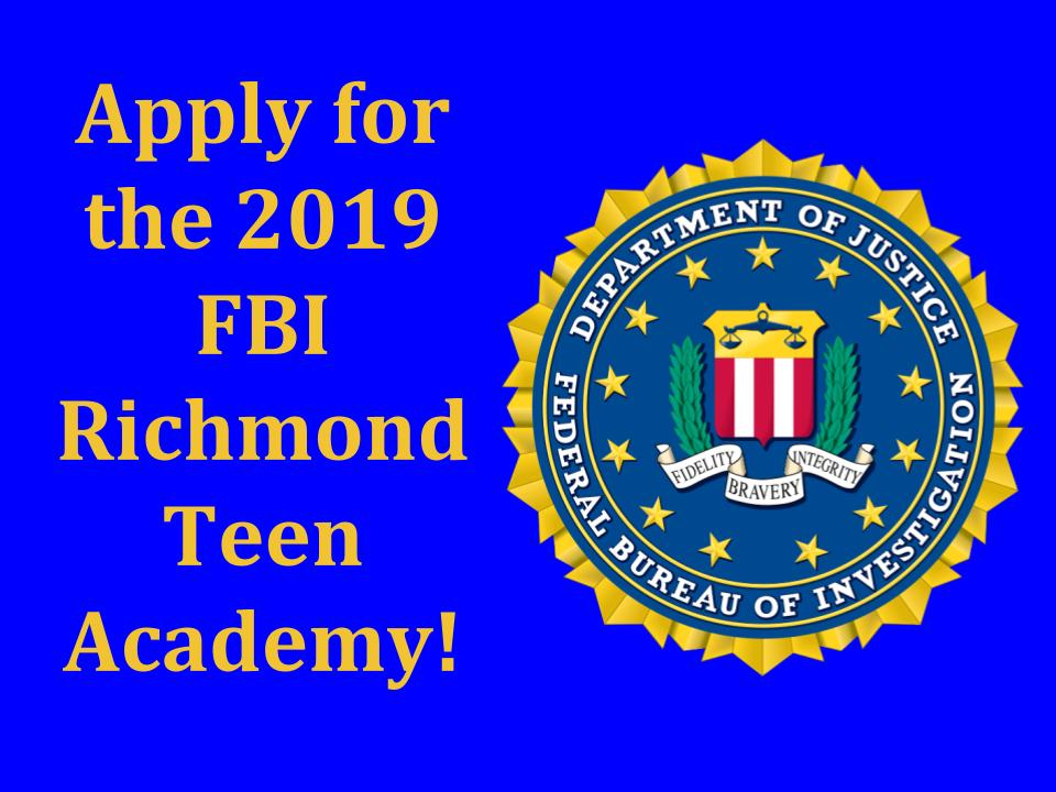 Apply for the FBI Richmond Teen Academy 2019.