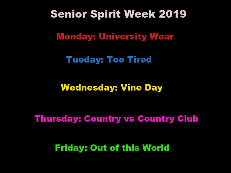 Senior Spirit Week Days