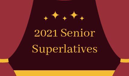 Class of 2021 Superlatives
