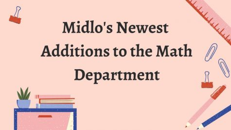 Midlo welcomes new math teachers for the 2021-2022 school year.